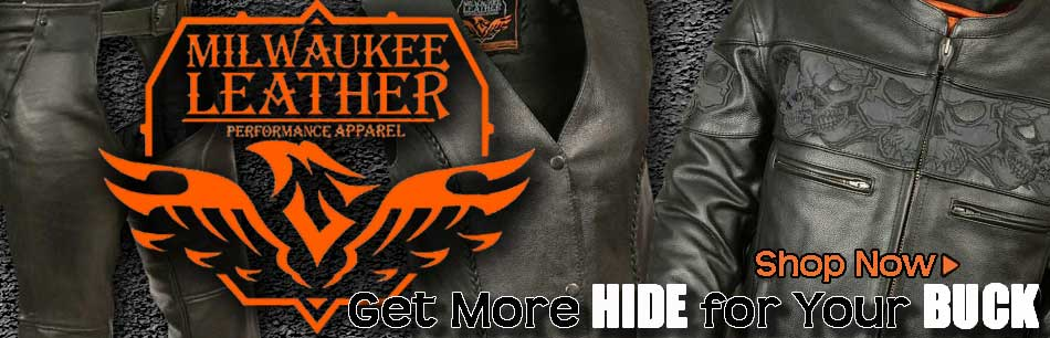Milwaukee Leather Jackets, Vests and Chaps - Great Prices and Quality