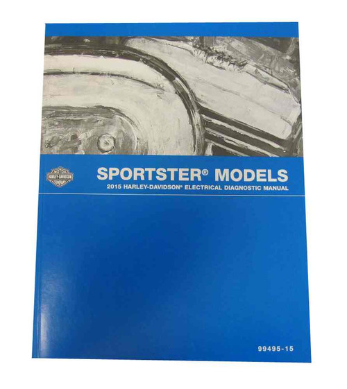 Harley-Davidson® 2015 Sportster Models Electrical Diagnostic Manual 99495-15