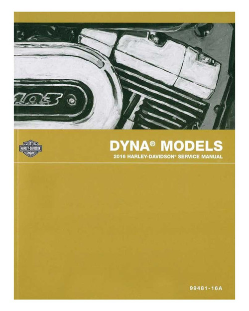 Harley-Davidson® 2016 Dyna Models Electrical Diagnostic Manual 99496-16A