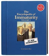 The Encyclopedia of Immaturity Vol II (Hardcover)
