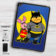 "Pooh and Piglet Batman Robin iPad 2 3 4 iPad Mini 1 2 3 4 iPad Air 1 2 | Samsung Galaxy Tab 10.1"" Tab 2 7"" Tab 3 7"" Tab 3 8"" Tab 4 7"" Case"