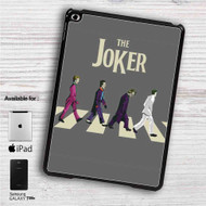 "The Joker X The Beatles iPad 2 3 4 iPad Mini 1 2 3 4 iPad Air 1 2 | Samsung Galaxy Tab 10.1"" Tab 2 7"" Tab 3 7"" Tab 3 8"" Tab 4 7"" Case"