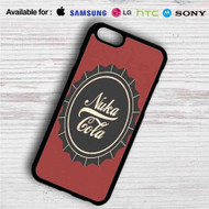 Nuka Cola on your case iphone 4 4s 5 5s 5c 6 6plus 7 Samsung Galaxy s3 s4 s5 s6 s7 HTC Case