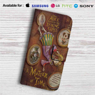 Alice Through the Looking Glass A Matter of Time Custom Leather Wallet iPhone 4/4S 5S/C 6/6S Plus 7| Samsung Galaxy S4 S5 S6 S7 Note 3 4 5| LG G2 G3 G4| Motorola Moto X X2 Nexus 6| Sony Z3 Z4 Mini| HTC ONE X M7 M8 M9 Case
