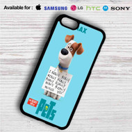 The Secret Life of Pets Max iPhone 4/4S 5 S/C/SE 6/6S Plus 7| Samsung Galaxy S4 S5 S6 S7 NOTE 3 4 5| LG G2 G3 G4| MOTOROLA MOTO X X2 NEXUS 6| SONY Z3 Z4 MINI| HTC ONE X M7 M8 M9 M8 MINI CASE