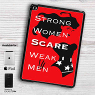 "Wonder Woman Strong Quotes iPad 2 3 4 iPad Mini 1 2 3 4 iPad Air 1 2 | Samsung Galaxy Tab 10.1"" Tab 2 7"" Tab 3 7"" Tab 3 8"" Tab 4 7"" Case"