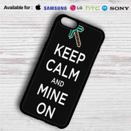 Minecraft Keep Calm and Mine On iPhone 4/4S 5 S/C/SE 6/6S Plus 7| Samsung Galaxy S4 S5 S6 S7 NOTE 3 4 5| LG G2 G3 G4| MOTOROLA MOTO X X2 NEXUS 6| SONY Z3 Z4 MINI| HTC ONE X M7 M8 M9 M8 MINI CASE