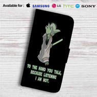 Yoda Star Wars Talk To My Hand Custom Leather Wallet iPhone 4/4S 5S/C 6/6S Plus 7| Samsung Galaxy S4 S5 S6 S7 Note 3 4 5| LG G2 G3 G4| Motorola Moto X X2 Nexus 6| Sony Z3 Z4 Mini| HTC ONE X M7 M8 M9 Case