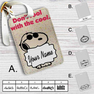 Peanuts Don't Fool With The Cool Custom Leather Luggage Tag
