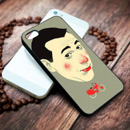 Pee Wee Herman on your case iphone 4 4s 5 5s 5c 6 6plus 7 case / cases