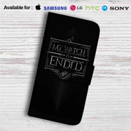 My Watch is Ended Game of Thrones Custom Leather Wallet iPhone 4/4S 5S/C 6/6S Plus 7| Samsung Galaxy S4 S5 S6 S7 Note 3 4 5| LG G2 G3 G4| Motorola Moto X X2 Nexus 6| Sony Z3 Z4 Mini| HTC ONE X M7 M8 M9 Case