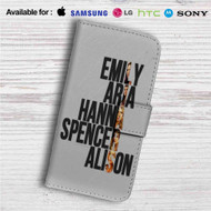 Pretty Little Liars Custom Leather Wallet iPhone 4/4S 5S/C 6/6S Plus 7| Samsung Galaxy S4 S5 S6 S7 Note 3 4 5| LG G2 G3 G4| Motorola Moto X X2 Nexus 6| Sony Z3 Z4 Mini| HTC ONE X M7 M8 M9 Case