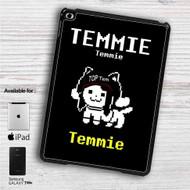 "Temmie Undertale iPad 2 3 4 iPad Mini 1 2 3 4 iPad Air 1 2 | Samsung Galaxy Tab 10.1"" Tab 2 7"" Tab 3 7"" Tab 3 8"" Tab 4 7"" Case"
