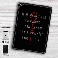 "Twenty One Pilots Quotes iPad 2 3 4 iPad Mini 1 2 3 4 iPad Air 1 2 | Samsung Galaxy Tab 10.1"" Tab 2 7"" Tab 3 7"" Tab 3 8"" Tab 4 7"" Case"
