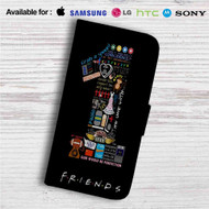 Friends TV Quotes Custom Leather Wallet iPhone 4/4S 5S/C 6/6S Plus 7| Samsung Galaxy S4 S5 S6 S7 Note 3 4 5| LG G2 G3 G4| Motorola Moto X X2 Nexus 6| Sony Z3 Z4 Mini| HTC ONE X M7 M8 M9 Case