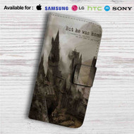 Hogwarts But He Was Home Custom Leather Wallet iPhone 4/4S 5S/C 6/6S Plus 7| Samsung Galaxy S4 S5 S6 S7 Note 3 4 5| LG G2 G3 G4| Motorola Moto X X2 Nexus 6| Sony Z3 Z4 Mini| HTC ONE X M7 M8 M9 Case