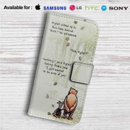 Pooh and Piglet Quotes Disney Custom Leather Wallet iPhone 4/4S 5S/C 6/6S Plus 7| Samsung Galaxy S4 S5 S6 S7 Note 3 4 5| LG G2 G3 G4| Motorola Moto X X2 Nexus 6| Sony Z3 Z4 Mini| HTC ONE X M7 M8 M9 Case