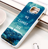 All the Light We Cannot See Anthony Doerr Samsung Galaxy S3 S4 S5 S6 S7 case / cases