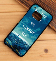 All the Light We Cannot See Anthony Doerr HTC One X M7 M8 M9 Case