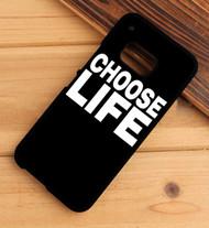 Choose Life HTC One X M7 M8 M9 Case