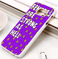 Females Are Strong as Hell Samsung Galaxy S3 S4 S5 S6 S7 case / cases