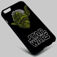 Yoda Star Wars on your case iphone 4 4s 5 5s 5c 6 6plus 7 Samsung Galaxy s3 s4 s5 s6 s7 HTC Case