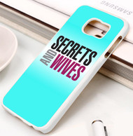 Secrets and Wives Samsung Galaxy S3 S4 S5 S6 S7 case / cases