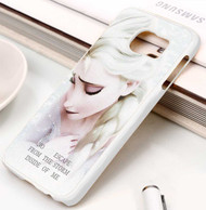 Queen Elsa Quotes Disney Frozen Custom Samsung Galaxy S3 S4 S5 S6 S7 Case