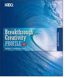 Breakthrough Creativity Profile Self Assessment