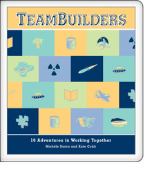 TeamBuilders: 10 Adventures in Working Together