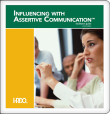 Influencing With Assertive Communication - Facilitator Kit