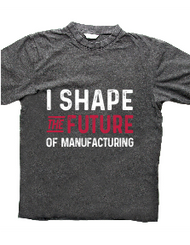NEW I Shape The Future of Manufacturing T-shirt
