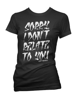 Sorry, I Don't Relate To You - Tee Shirt Aesop Originals Clothing (Black)