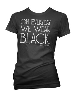 On Everyday We Wear Black - Tee Shirt Aesop Originals Clothing (Black)