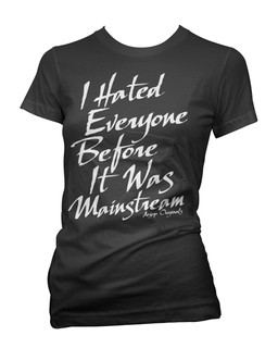 I Hated Everyone Before It Was Mainstream - Tee Shirt Aesop Originals Clothing (Black)