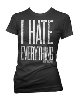 I Hate Everything - Tee Shirt Aesop Originals Clothing (Black)