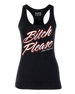 Bitch Please - Tank Top Aesop Originals Clothing (Black)