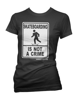 Skateboarding Is Not A Crime - Tee Shirt Aesop Originals Clothing (Black)