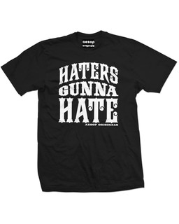 Haters Gunna Hate - Mens Tee Shirt Aesop Originals Clothing (Black)