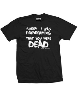 Sorry I Was Daydreaming That You Were Dead - Mens Tee Shirt Aesop Originals Clothing (Black)