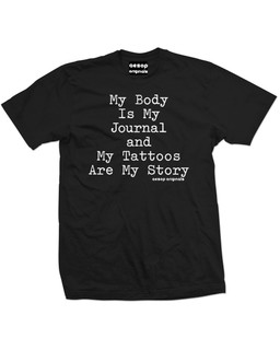 My Body Is My Journal And My Tattoos Are My Story - Mens Tee Shirt Aesop Originals Clothing (Black)