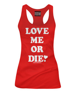Love Me Or Die - Tank Top Aesop Originals Clothing (Red)
