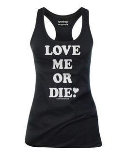 Love Me Or Die - Tank Top Aesop Originals Clothing (Black)