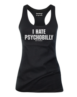 I Hate Psychobilly - Tank Top Aesop Originals Clothing (Black)