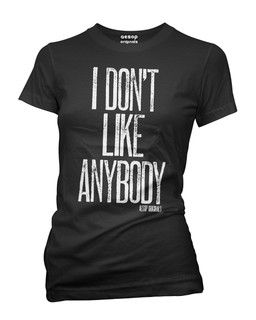 I Don't Like Anybody - Tee Shirt Aesop Originals Clothing (Black)
