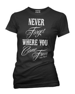 Never Forget Where You Come From - Tee Shirt Aesop Originals Clothing (Black)