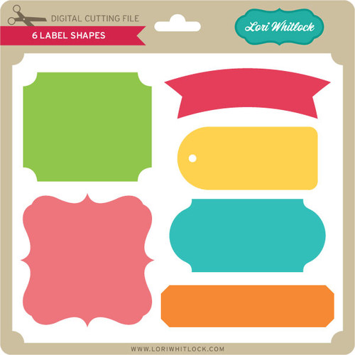 6 Label Shapes - Lori Whitlock's SVG Shop