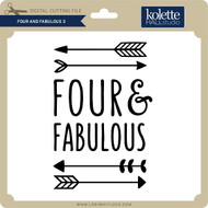 Four and Fabulous 3