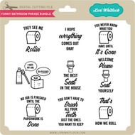 Funny Bathroom Phrase Bundle