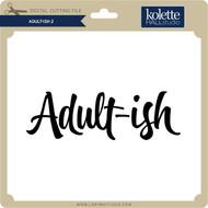 Adult-ish 2